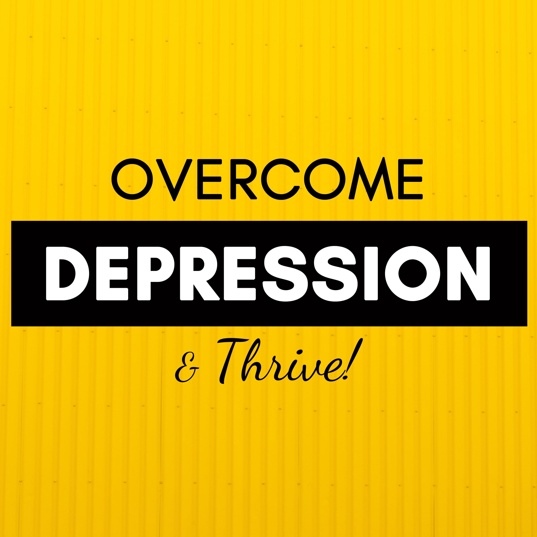 how do you overcome depression